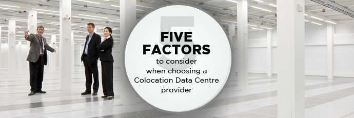5 factors to consider when choosing colocation